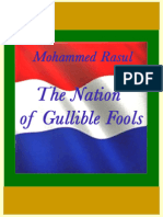 The Nation of Gullible Fools – M. Rasul