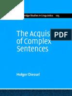 Acquisition of Complex Sentences