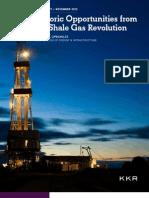 Kohlberg Kravis Roberts Nov. 2012 Report - Historic Opportunities from the Shale Gas Revolution