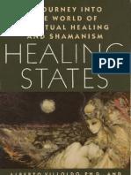 Villoldo, Alberto -And Krippner, Stanley - Healing States