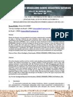 AÇÃO EMERGENCIAL PARA A SETORIZAÇÃO DE ÁREAS COM INDÍCIOS OU POTENCIAIS PARA ALTO OU MUITO ALTO RISCO A DESLIZAMENTOS E INUNDAÇÕES EM TIMBÓ E JARAGUÁ DO SUL (SC) - Artigo Congresso Brasileiro de Desastres Naturais
