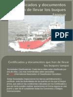 Certificados de Buque Tanque BERNAL HUARACA