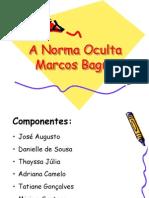 A Norma Oculta de Marcos Bagno Slide