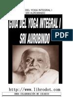 Sri Aurobindo - Guia Del Yoga Integral I
