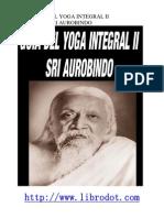 Sri Aurobindo - Guia Del Yoga Integral II
