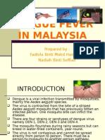 Dengue Fever in Malaysia - Fadhila & Nadiah