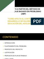 proyecto COMO AFECTA EL CONTEXTO AL DESARROLLO DE VALORES EN LA EDUCACIÓN DEL ADOLESCENTE.pptx