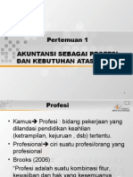 Sessi 1 - Akuntansi Sebagai Profesi Dan Kebutuhan Akan Etika