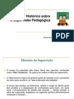 1historiaideiassupervisaoslideshare-100621094101-phpapp02