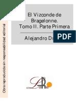 Dumas, Alejandro - El Vizconde de Bragelonne. Tomo II. Parte Primera
