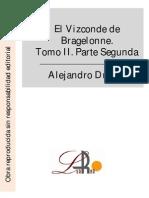 Dumas, Alejandro - El Vizconde de Bragelonne. Tomo II. Parte Segunda