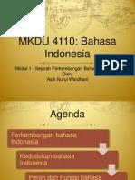 1 - Sejarah Perkembangan Bahasa Indonesia