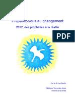 Preparez-Vous Au Changement 2012, Des Propheties a La Realite-Dr.L.bodin
