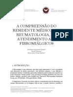 A COMPREENSÃO DO RESIDENTE MÉDICO, EM REUMATOLOGIA, NO ATENDIMENTO AOS FIBROMIÁLGICOS