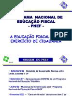 09 Pnef Programa Nacional de Educacao Fiscal