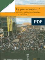 """Ramón Pajuelo Teves - """"No hay ley para nosotros..."""""""