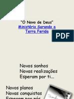 o Novo de Deus - Ministerio Sarando a Terra Ferida
