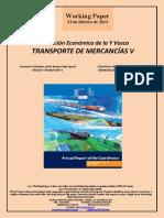 Evaluación Económica de la Y Vasca. TRANSPORTE DE MERCANCIAS V (Es) Economic Evaluation of the Basque High-Speed. FREIGHT TRANSPORT V (Es) Euskal Yren ekonomi ebaluazioa. MERKANTZIEN GARRAIOA V (Es)