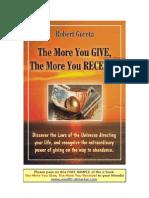 The More You Give the More You Receive Robert Goreta
