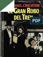 Crichton, Michael - El Gran Robo Del Tren