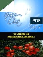 3º SEGREDO DA VINHA - PRODUTIVIDADE