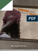 Turning Away From The Truth Won't Make It Disappear - Demystifying the Abu Mansur Saga - Abu Hamza al-Muhajir