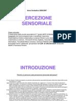 Presentazione Percezione Sensoriale Completo