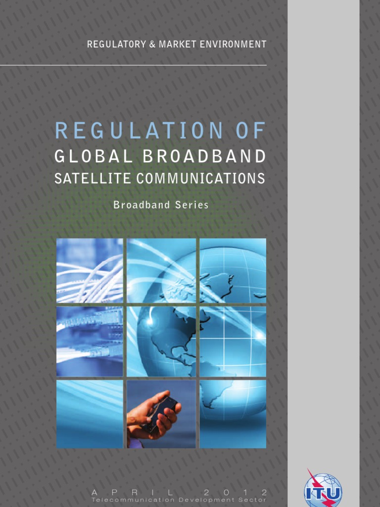 Itu Bb Reports Regulationbroadbandsatellite Internet Access 110502 The Problems And Potential Of Portable Power Communications Satellite
