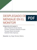 Desplegado de Mensaje en El Monitor