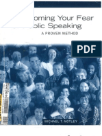 Overcoming Your Fear of Public Speaking - A Proven Method by Michael T. Motley