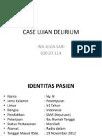Case Ujian Delirium