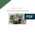 Adafruits Raspberry Pi Lesson 8 Using a Servo Motor