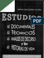 Estudios Documentales, Teoricos, Analisis de Discurso y Las