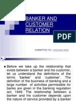Banker and Customer Relation