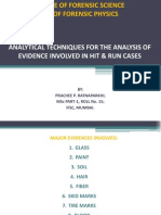 Analytical Techniques for the Analysis of Evidence Involved