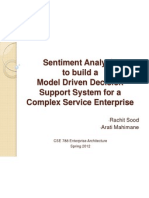 Sentiment Analysis to Build a Model Driven Decision Support System for a Complex Service Enterprise (1)
