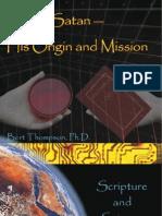 Satan, His Origin & Mission