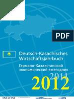 Deutsch Kasachisches Wirtschaftsjahrbuch 2011 2012