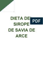 Dieta del Jarabe de Savia de Arce