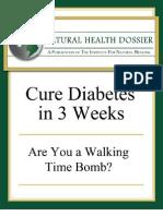 Cure Diabetes in 3 Weeks