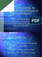 INTRODUÇÃO GERAL ÀS TÉCNICAS DA INFORMAÇÃO E DOCUMENTAÇÃO