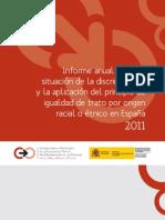Informe anual sobre la situación de la discriminación y la aplicación del principio de igualdad de trato por origen racial o étnico en España 2011