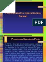 Procedimentos Operacionais Padrão - POP