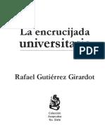 106108040 La Encrucijada Universitaria Rafael Gutierrez Girardot 1