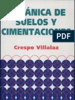 Crespo Villalaz Carlos - Mecanica de Suelos Y Cimentaciones (5ed)