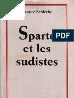 Bardèche Maurice - Sparte et les sudistes
