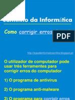 Como corrigir erros do pc?Corrigir Erros Do Pc