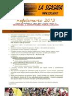 Regolamento PROVVISORIO La Sgasada 2013