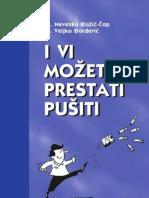 Dr. Nevenka Blažić - Čop i Dr. Veljko Đorđević - I vi možete prestati pušiti