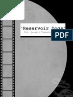 Reservoir Dogs (1999) - Dir. Quentin Tarantino